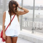 ruffles and other things