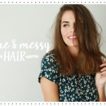 Beauty | HAIR : Volume & Messy hairstyle