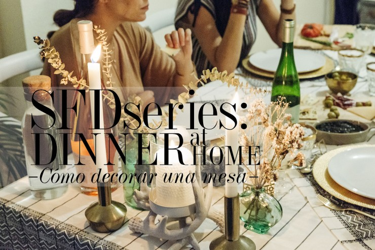 #SFDseries|DINNER AT HOME VOL. 1